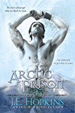 Arctic Prison (Misfits of the Lore Book 3)
