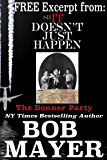 The Donner Party (Excerpt from Shit Doesn't Just Happen)
