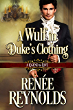 A Wulf in Duke's Clothing (A Legend to Love Book 6)