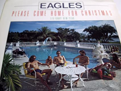 Eagles Come Home For Christmas.Eagles Please Come Home For Christmas 45 Rpm Picture