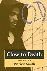 Close to Death: Poems Paperback