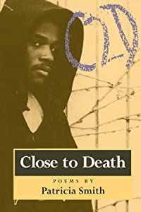 Close to Death: Poems