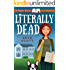 Literally Dead (A Pepper Brooks Cozy Mystery Book 1)