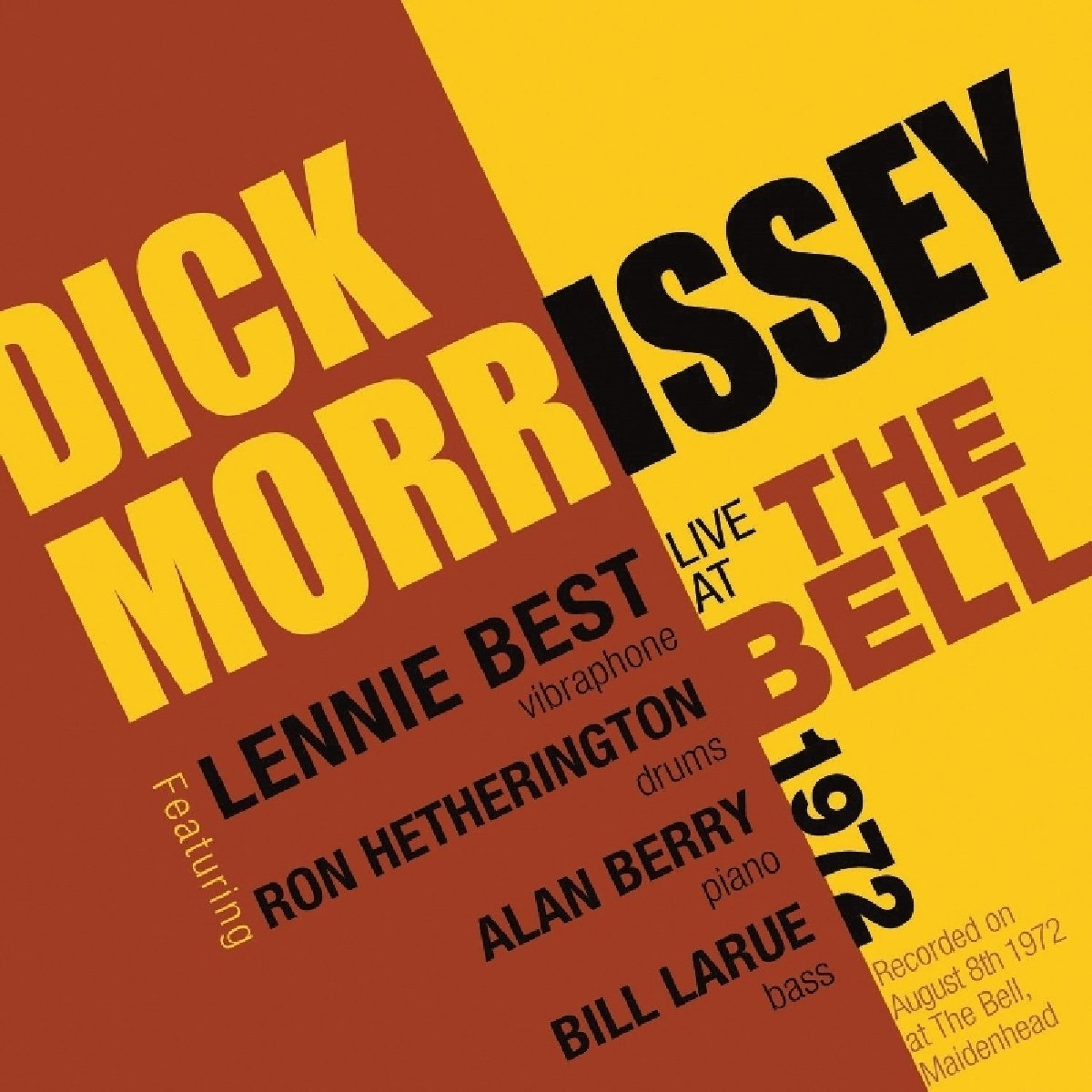 Live At The Bell 1972: Dick Morrisey: Amazon.es: Música