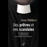 Des prêtres et des scandales (French Edition)