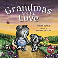 Grandmas Are for Love (With Love Collection)