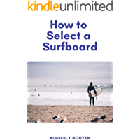 How to Select a Surfboard (English Edition)