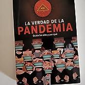 La verdad de la pandemia: Quién ha sido y por qué eBook: Martín Jiménez, Cristina: Amazon.es: Tienda Kindle
