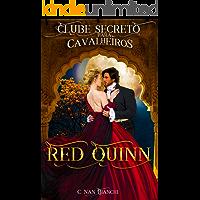 Red Quinn Clube Secreto para Cavalheiros: Um romance de época ( regência ), em Londres, com direito a duque