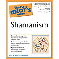 The Complete Idiot's Guide to Shamanism book cover