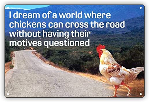I Dream Of A World Where A Chicken Can Cross Vinyl Decal Wall Sticker Letters