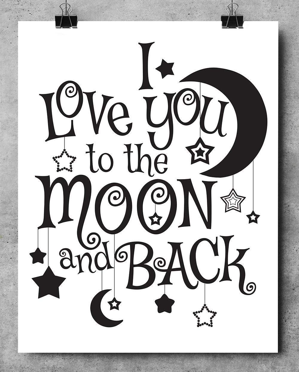Amazon Com I Love You To The Moon And Back 11x14 Unframed Typography Art Print Great Nursery Room Decor And Gift For Wedding Anniversary And Birthday Under 15 Handmade