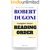 Robert Dugoni Complete Series Reading Order: Updated 2019 (Reader's Guide Reading Order Book 1)