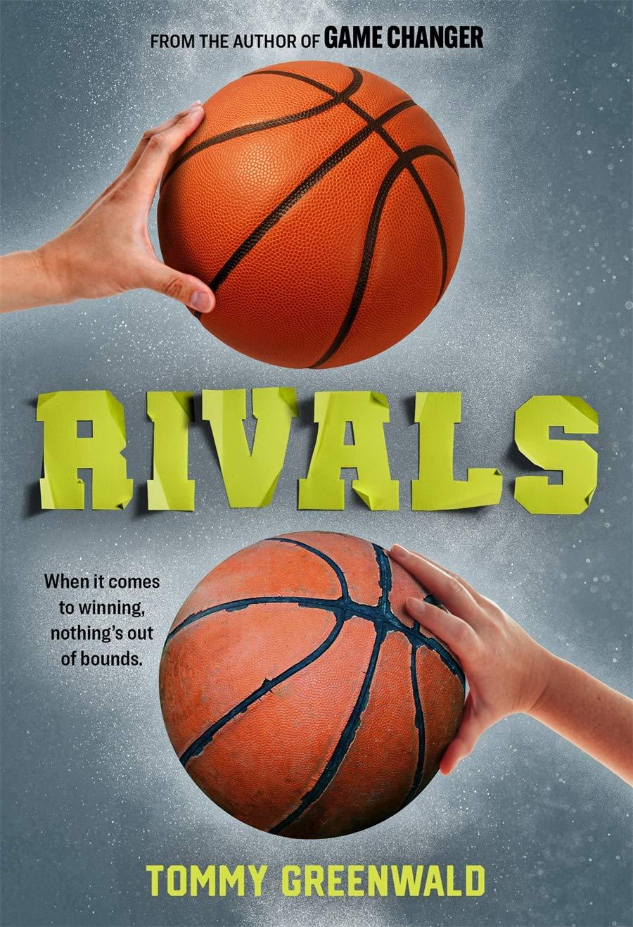 Rivals: Greenwald, Tommy: 9781419748271: Amazon.com: Books