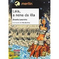 Laia, a nena da illa (Infantil E Xuvenil - Merlín - De 11 Anos En Diante)
