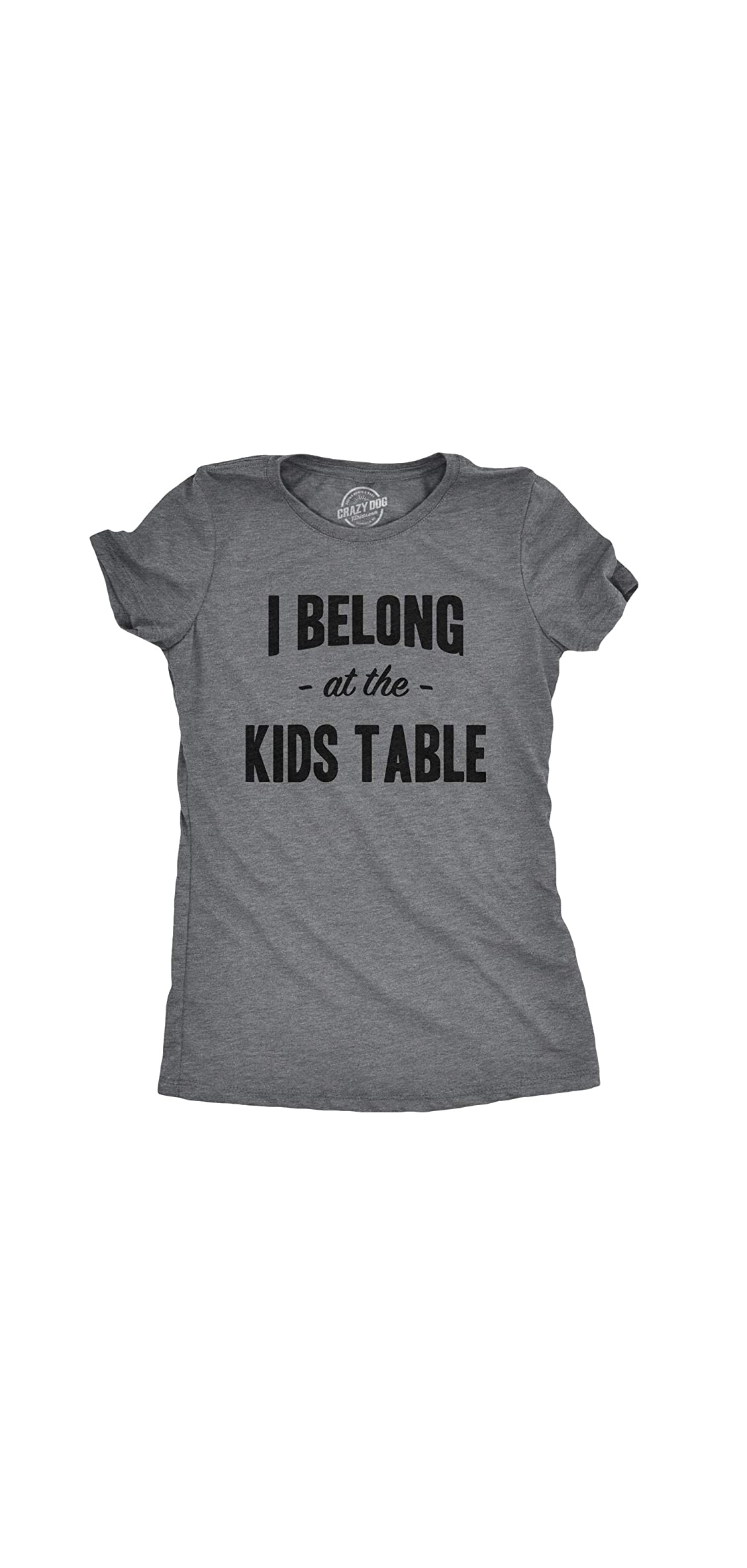 Womens I Belong At The Kids Table Funny Family Thanksgiving T