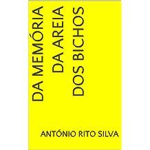 da Memória da Areia dos Bichos (Portuguese Edition) Feb 8, 2019
