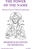 The Power of the Name (Fairacres Publications): The Jesus Prayer in Orthodox Spirituality