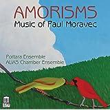 Paul Moravec: Amorisms