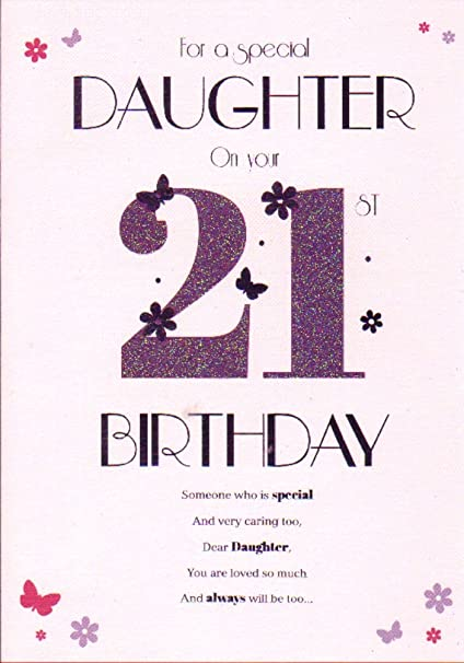 For a special daughter on your 21st birthday large card amazon for a special daughter on your 21st birthday large card amazon kitchen home bookmarktalkfo Images