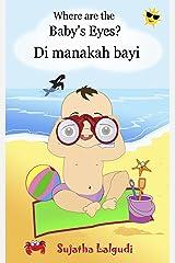 Malay children's book: Where is the baby. Di manakah bayi: Malay books for children. (Bilingual Edition) English-Malay (Bahasa Melayu) children's picture ... Malay (Bahasa Melayu) books for children 1) Kindle Edition