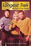 The Longest Trek: My Tour of the Galaxy