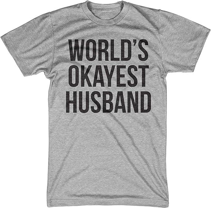Funny T-shirt World/'s Okayest Husband