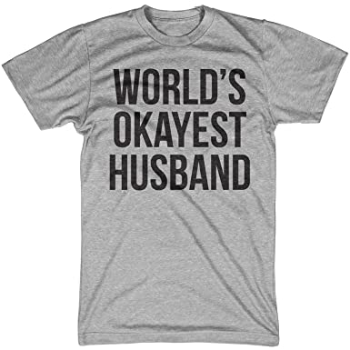 72b4a32e Crazy Dog T-Shirts Mens Okayest Husband T Shirt Funny for Dad Husbands Gifts  Hilarious