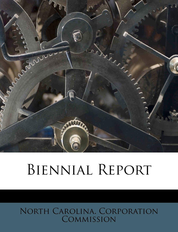 Read Online Biennial Report PDF