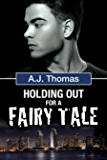 Holding Out for a Fairy Tale (Least Likely Partnership Book 2)