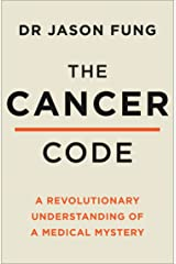 The Cancer Code: A Revolutionary New Understanding of a Medical Mystery (English Edition) eBook Kindle