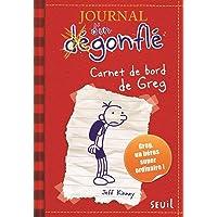 JOURNAL D'UN DÉGONFLÉ T.01 : CARNET DE BORD DE GREG