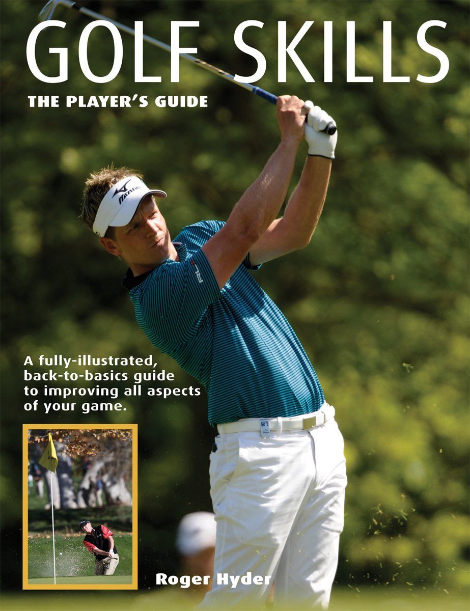 Download Golf Skills: The Player's Guide PDF