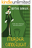 Murder by Candlelight (A Miss Alice Murder Mystery Book 3)
