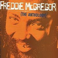 Freddie McGregor: The Anthology