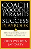 Coach Wooden's Pyramid of Success Playbook