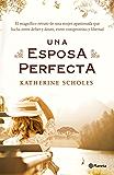 Una esposa perfecta (Volumen independiente)