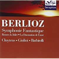 Berlioz: Symphony Fantastique, Op.14/Romeo And Juliet, Op.17/la Damnation De Faust, Op.24