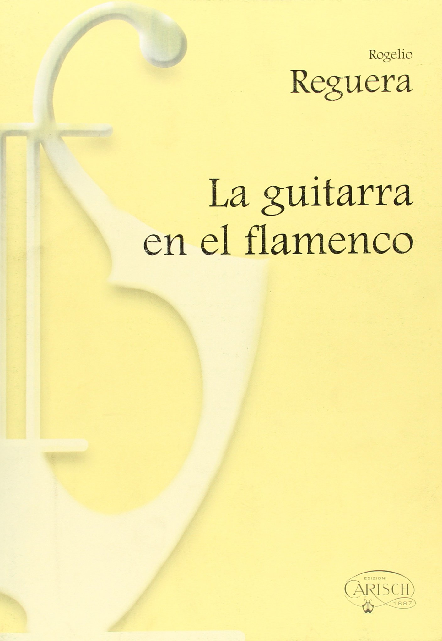 La Guitarra en el Flamenco: Amazon.es: Reguera, Rogelio, Guitar ...