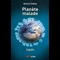 Planète malade: 7 leçons du coronavirus ou l'urgence de repenser le système (ESSAI) (French Edition)