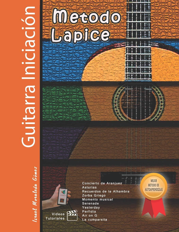 Metodo Lapice / Guitarra Iniciación: Amazon.es: Moraleda Gomez ...