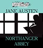 Northanger Abbey (The Classic Collection)