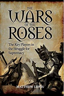 The Wars Of Roses Key Players In Struggle For Supremacy