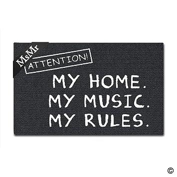 - DOOR // FLOOR MAT MY RULES DOORMAT MY HOME MY MUSIC ATTENTION