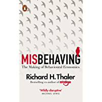 Misbehaving: The Making of Behavioural Economics (English Edition)