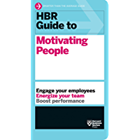 HBR Guide to Motivating People (HBR Guide Series) (English Edition)