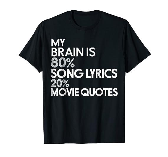 Amazon Com My Brain Is 80 Song Lyrics 20 Movie Quotes Funny T