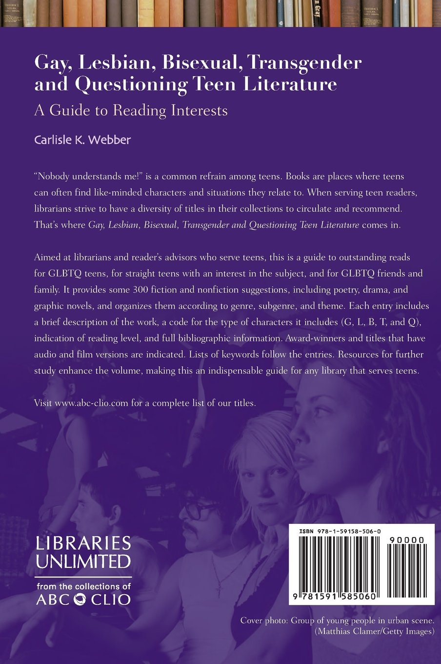 Gay, Lesbian, Bisexual, Transgender and Questioning Teen Literature: A Guide to Reading Interests (Genreflecting Advisory Series) by Brand: Libraries Unlimited