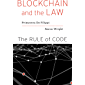 Blockchain and the Law: The Rule of Code (English Edition)