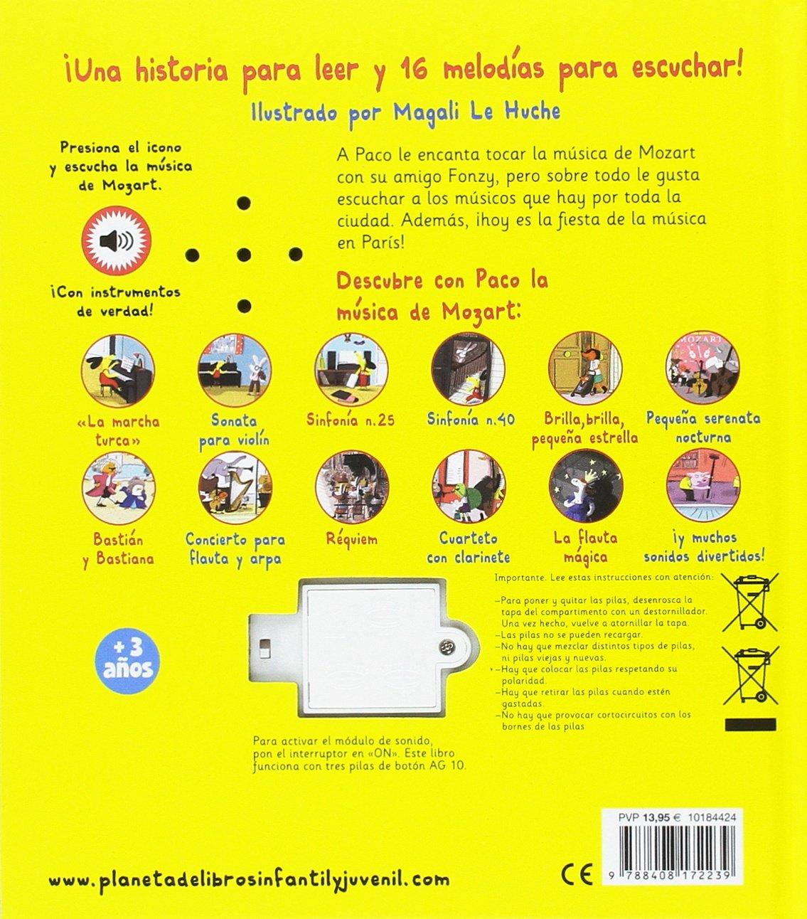 PACO Y MOZART. LIBRO MUSICAL (?INC.16 PZAS.MUSICALES!): Magali Le ...